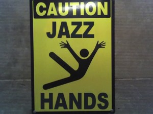 It's jazz hands, nothing more to say.